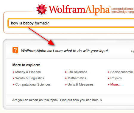 "Wolfram Alpha's attempt to answer ""How is babby formed?"" fails."